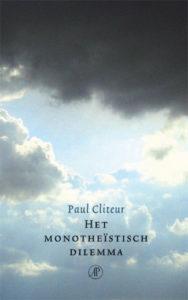 paul-cliteur-het-monotheistisch-dilemma-recensie